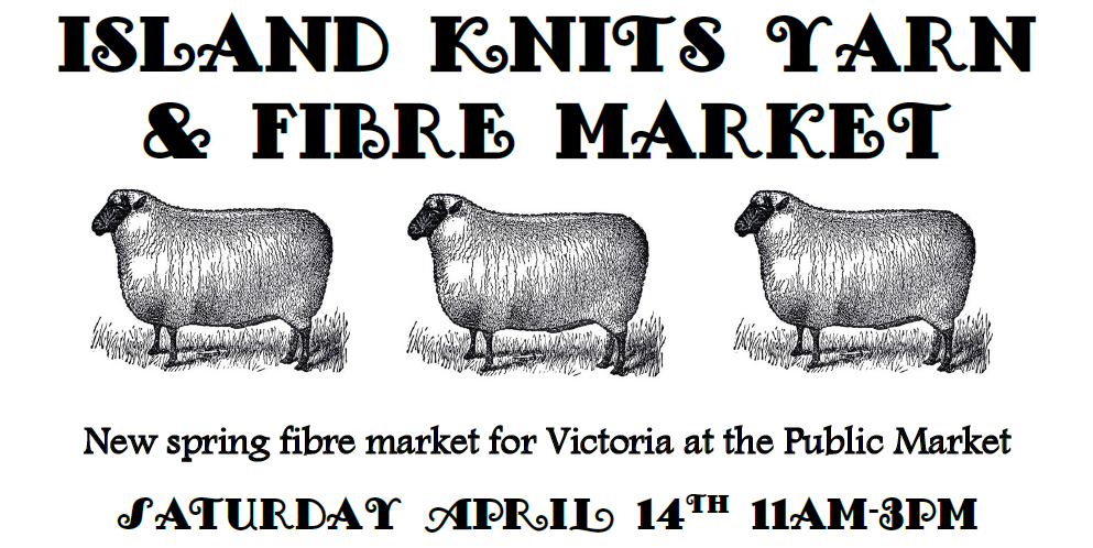 Spring Island Knits Pop-Up Fibre Market 14 April 2018!